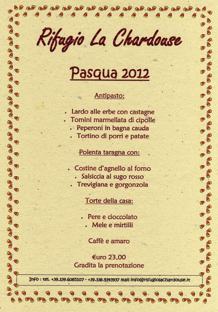 menù pasqua e pasquetta 2012 al rifugio la chardouse vazon oulx